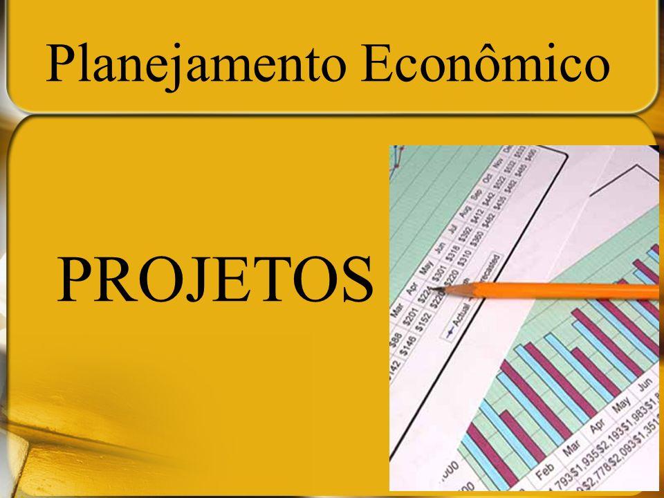 No planejamento econômico é possível prever os gastos necessários para a implementação do plano/projeto.