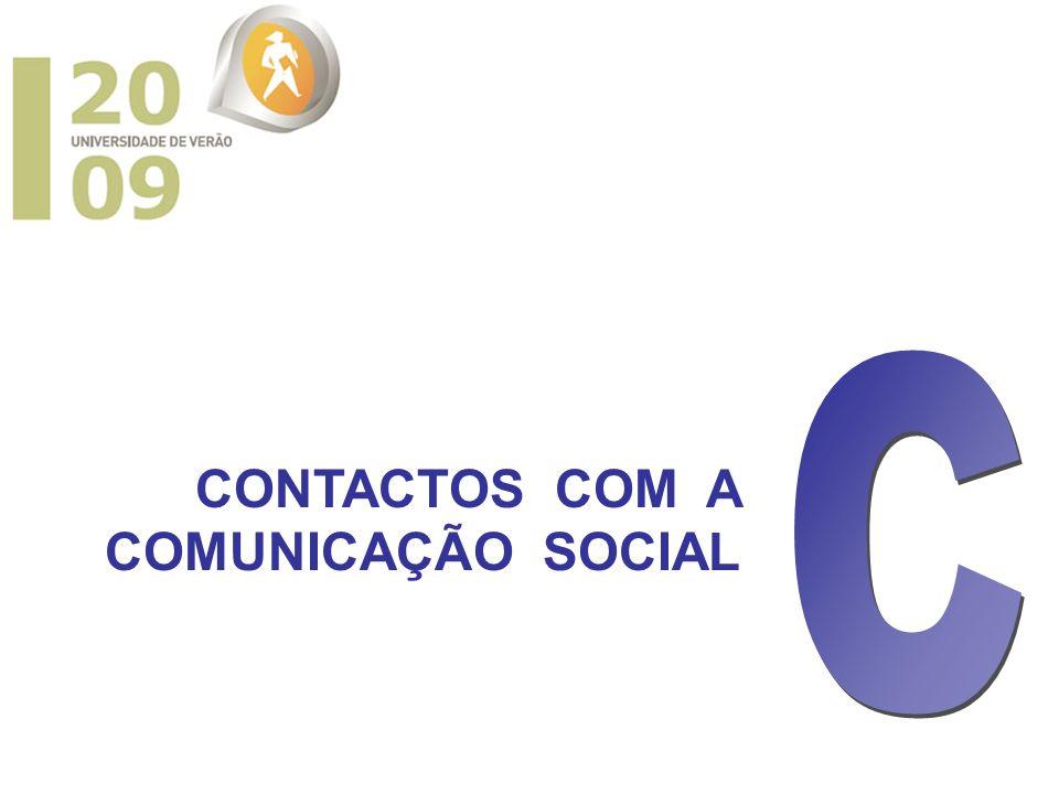 CONTACTOS COM A COMUNICAÇÃO SOCIAL
