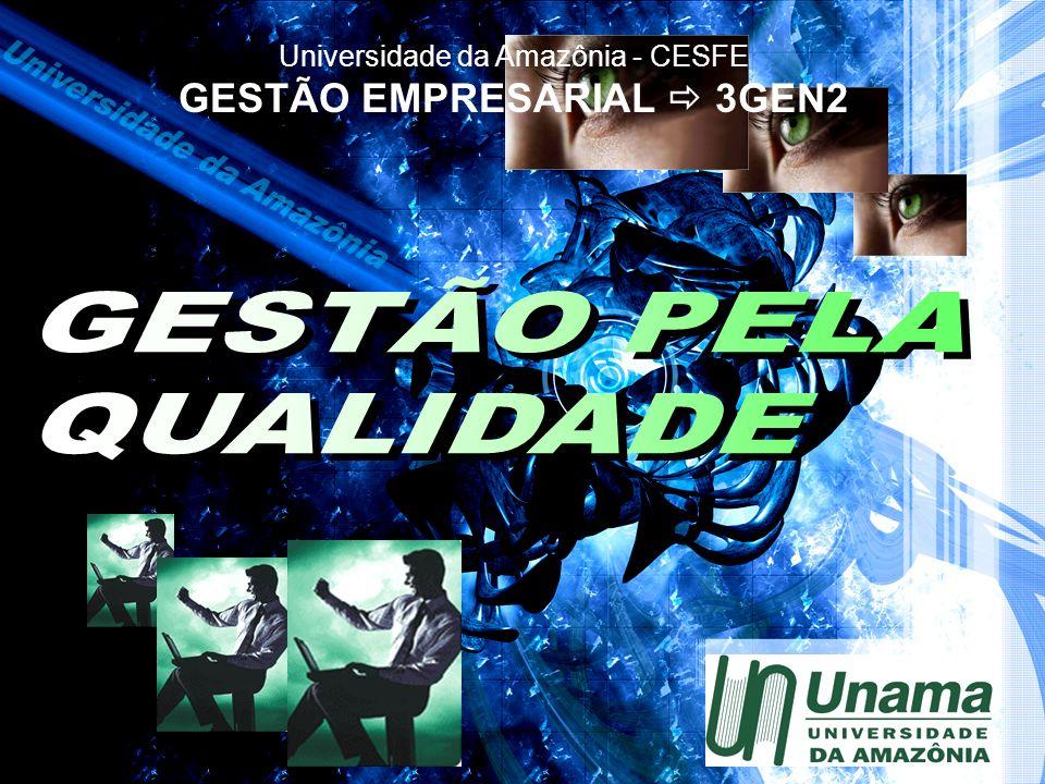 Universidade da Amazônia - CESFE GESTÃO EMPRESARIAL 3GEN2