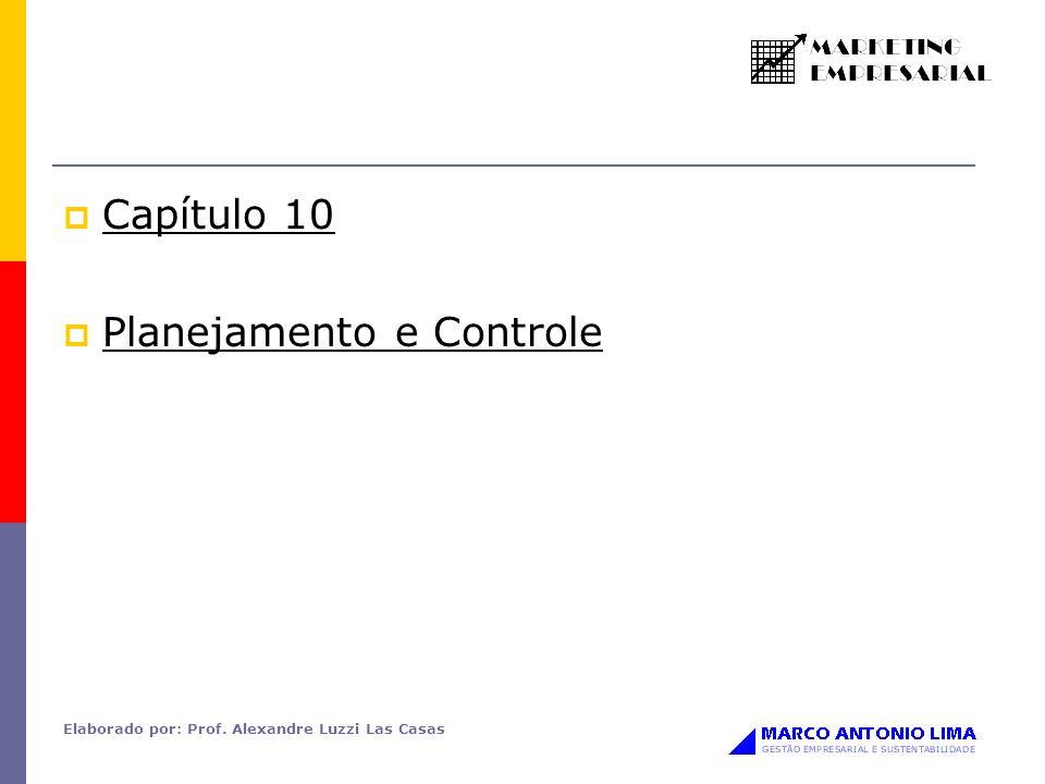 Elaborado por: Prof. Alexandre Luzzi Las Casas Capítulo 10 Planejamento e Controle