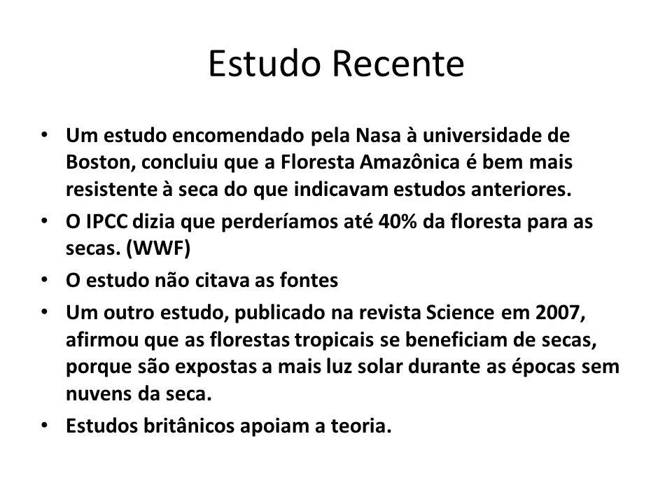 Estudo Recente Um estudo encomendado pela Nasa à universidade de Boston, concluiu que a Floresta Amazônica é bem mais resistente à seca do que indicavam estudos anteriores.