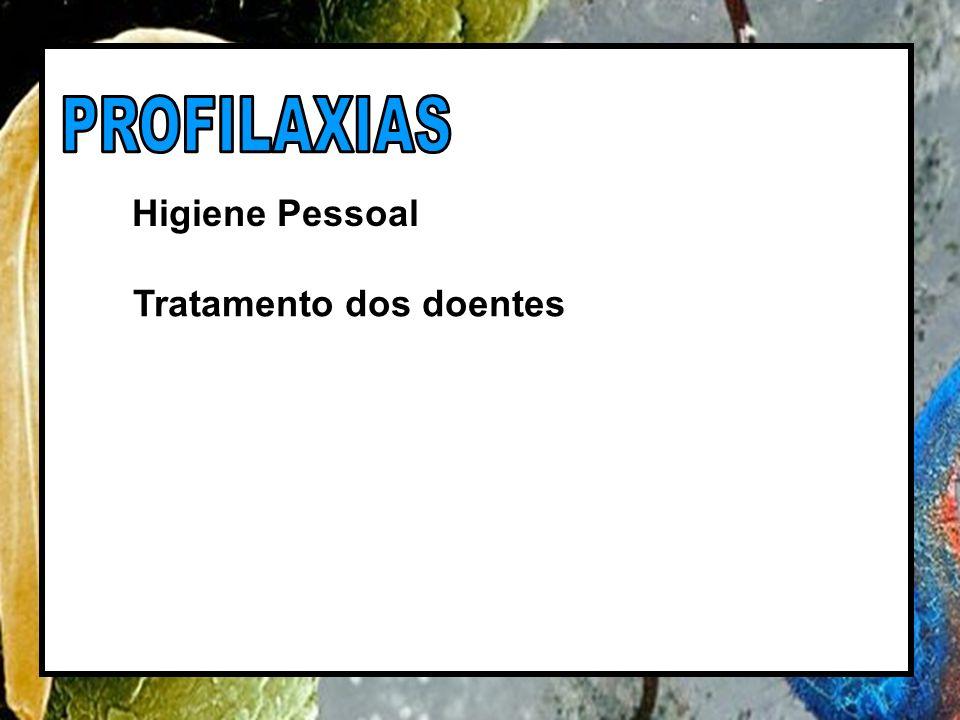 Higiene Pessoal Tratamento dos doentes
