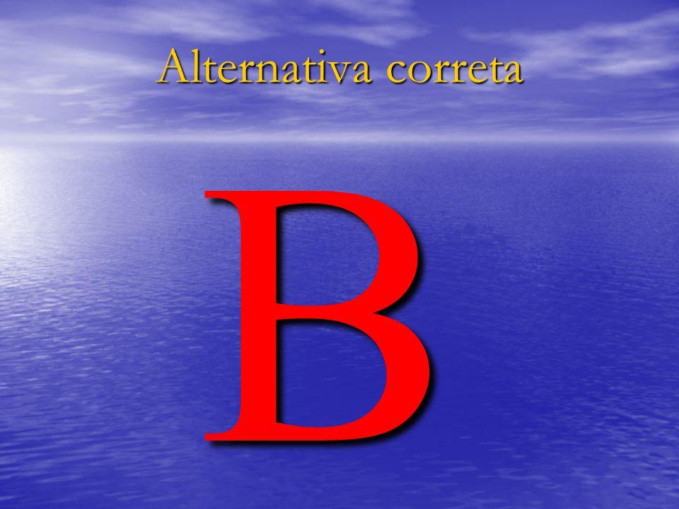 Alternativa correta B
