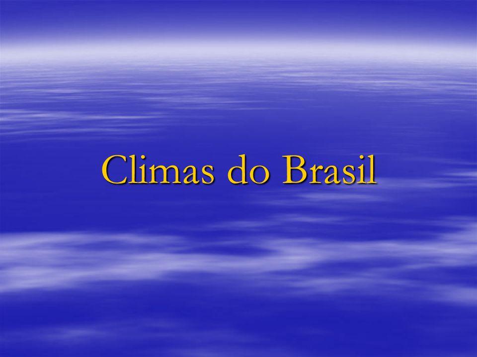 Introdução Graças a posição geográfica do seu território o Brasil apresenta um clima majoritariamente tropical: 92% do território encontra-se na faixa intertropical, com temperaturas médias superiores a 20ºC.