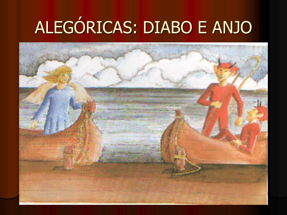 ALEGÓRICAS: DIABO E ANJO