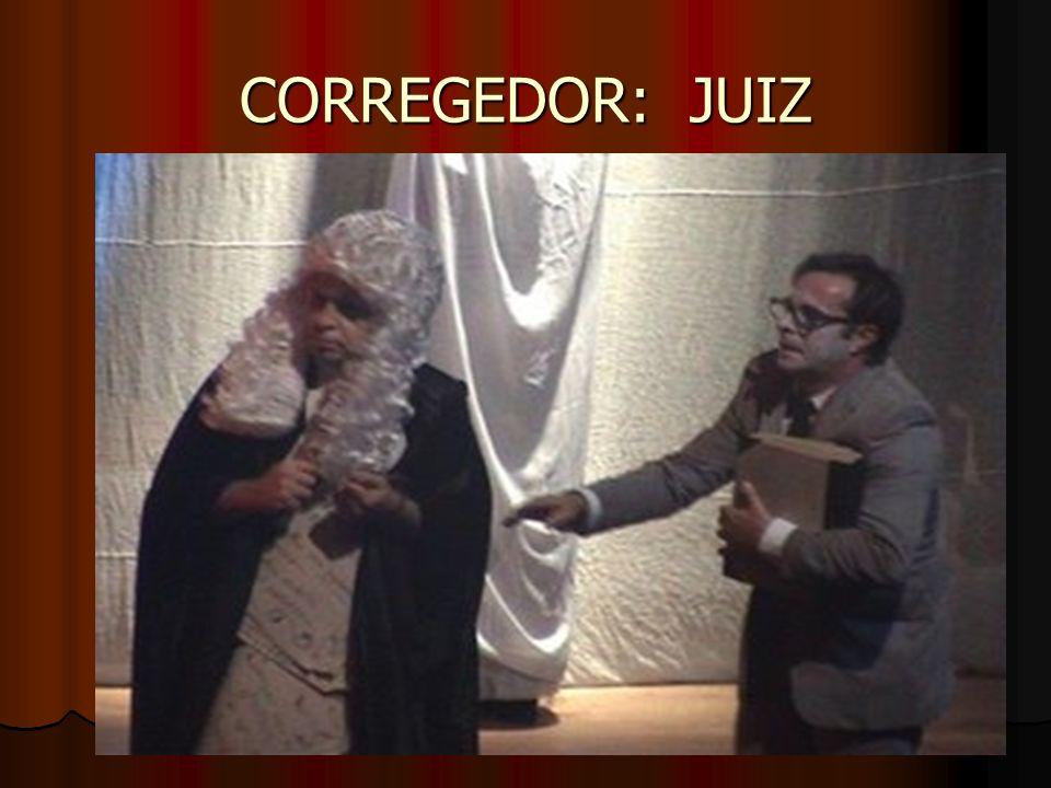CORREGEDOR: JUIZ
