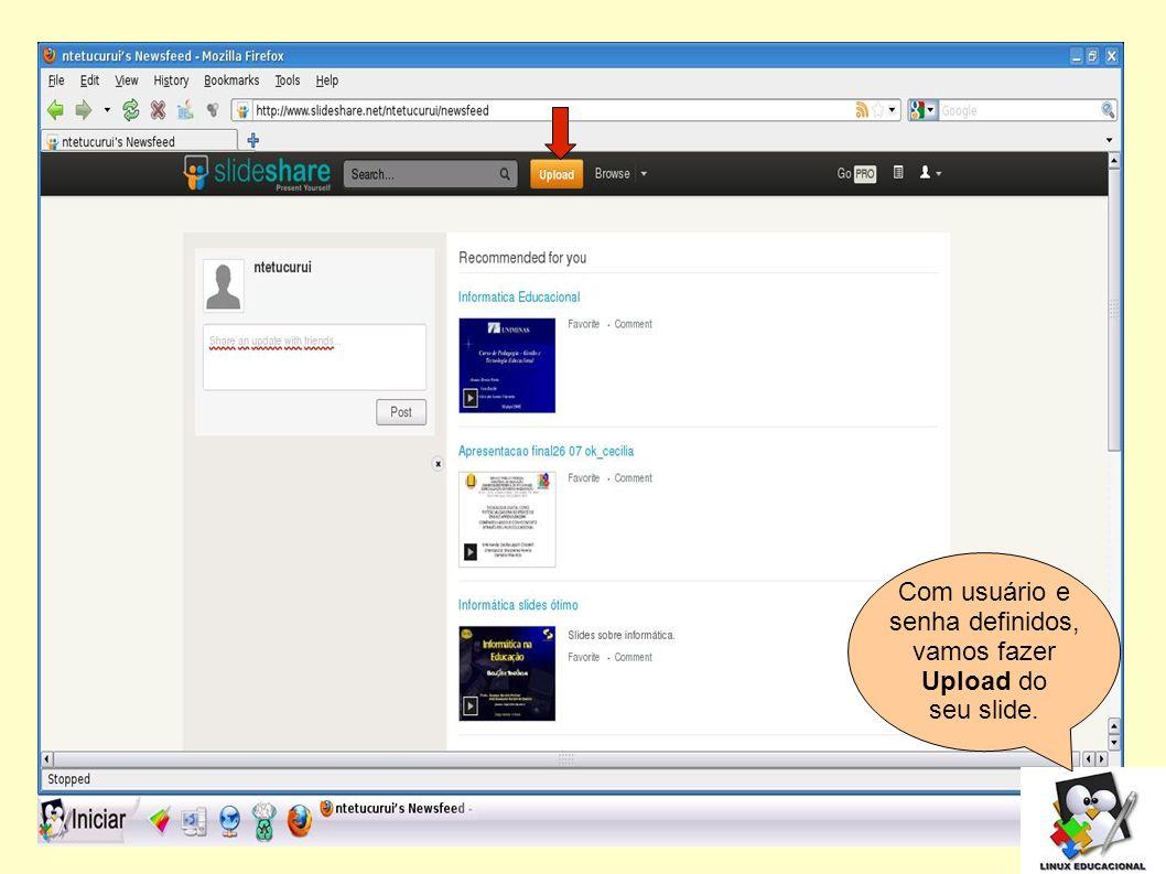 Em seguida, clique em Upload para anexar o slide que deseja carregar