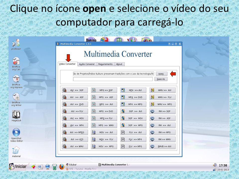 Clique no ícone open e selecione o vídeo do seu computador para carregá-lo