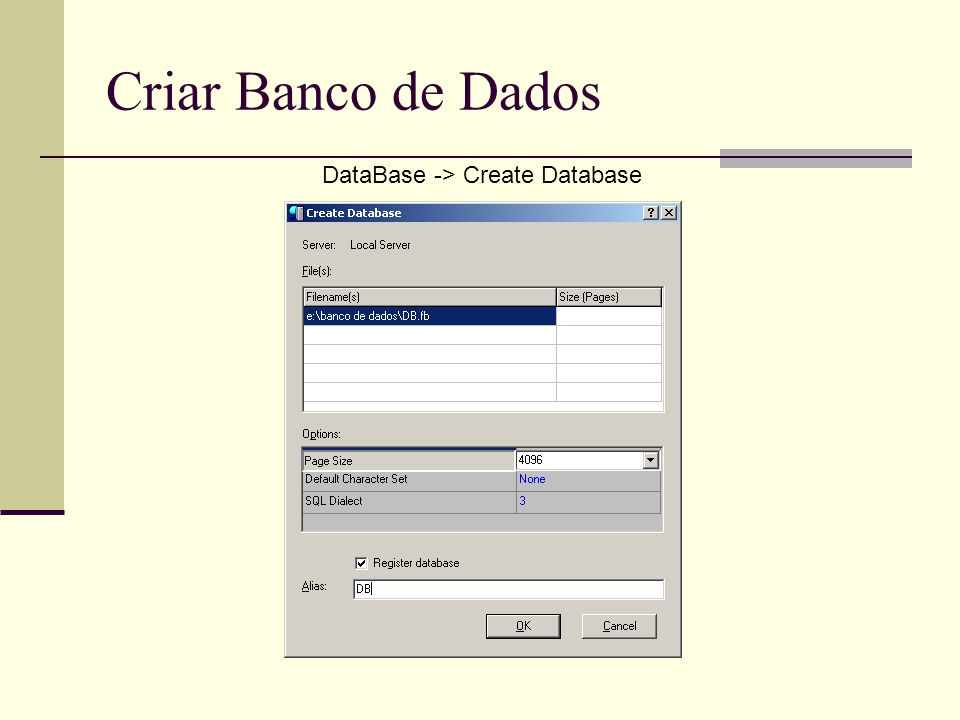 Comando Create Table CREATETABLE ( [[NOT] NULL][DEFAULT ][UNIQUE] [{, [[NOT] NULL][DEFAULT ][UNIQUE]}],[CONSTRAINT ] PRIMARY KEY ( ) [{,[CONSTRAINT ] FOREIGN KEY ( ) REFERENCES (NomeColunasReferencia) [ON DELETE[RESTRICT CASCADE SET NULL]] [ON UPDATE[RESTRICT CASCADE SET NULL]]}] [,[CONSTRAINT ] UNIQUEKEY ( )]);