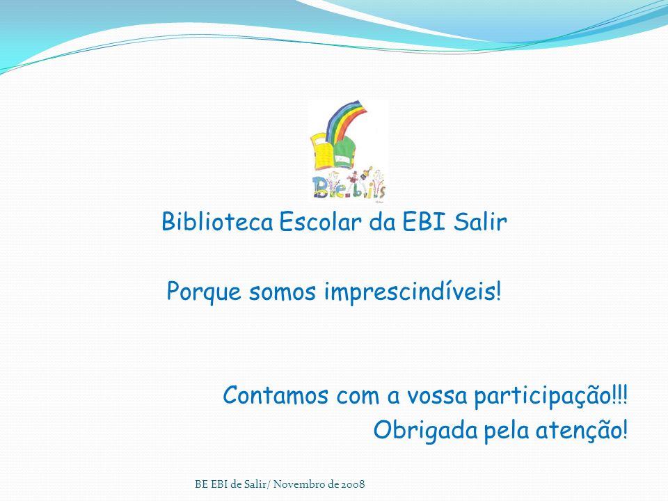 Conheça o modelo de Auto-avaliação da BE da RBE em : http://www.rbe.min-edu.pt/np4/?newsId=31&fileName=Modelo_de_avaliacao.pdf Bibliografia: Gabinete