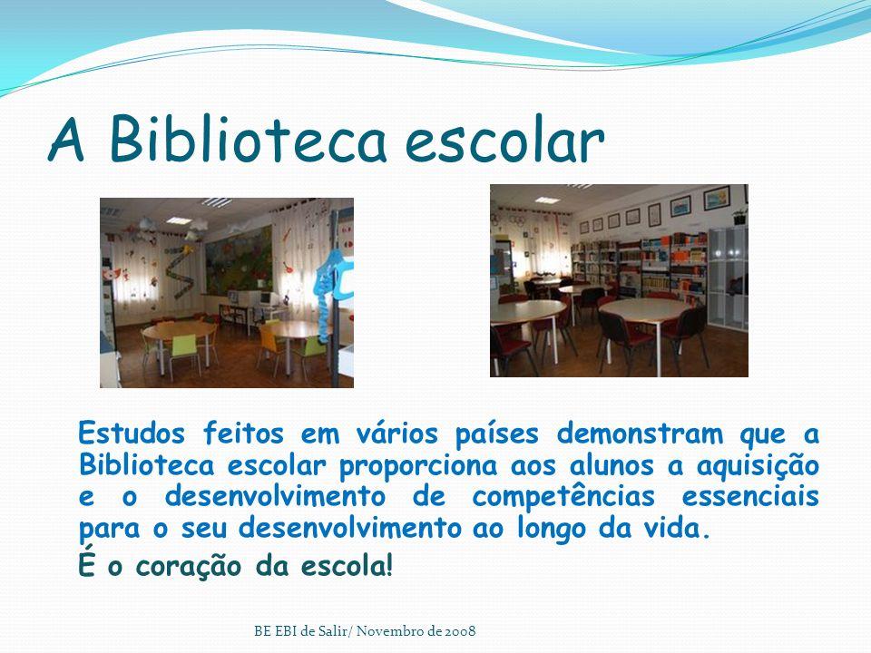 A Biblioteca escolar Estudos feitos em vários países demonstram que a Biblioteca escolar proporciona aos alunos a aquisição e o desenvolvimento de competências essenciais para o seu desenvolvimento ao longo da vida.