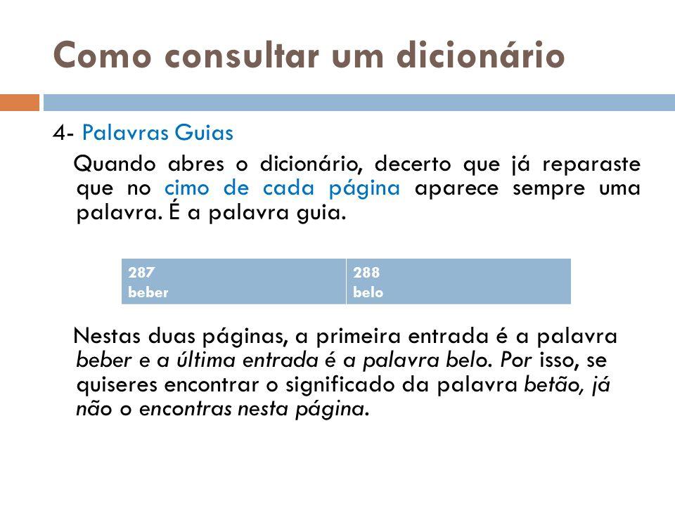 Como consultar um dicionário 5- Interpretar uma entrada: