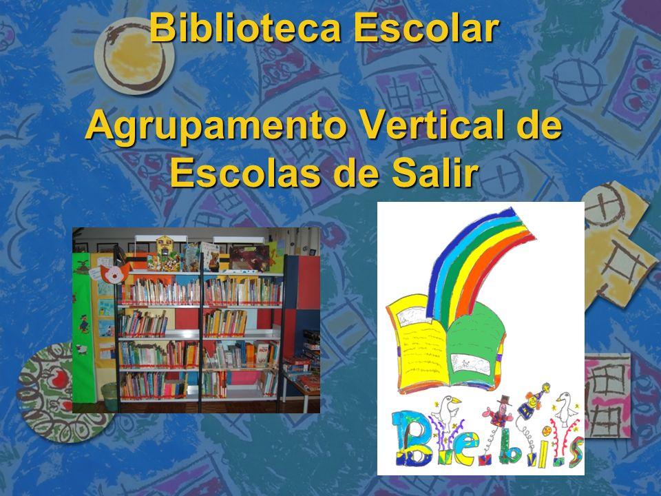 Biblioteca Escolar Agrupamento Vertical de Escolas de Salir