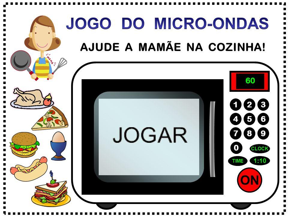 ON 789 456 123 0 1:10 CLOCK TIME 6 0 AJUDE A MAMÃE NA COZINHA!