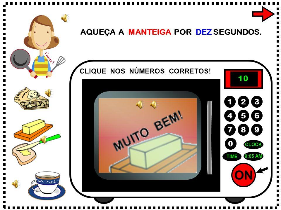 ON 789 456 123 0 7:15 AM CLOCK TIME AQUEÇA O SUCRILHOS POR VINTE E SETE SEGUNDOS. CLIQUE NOS NÚMEROS CORRETOS! 7 2