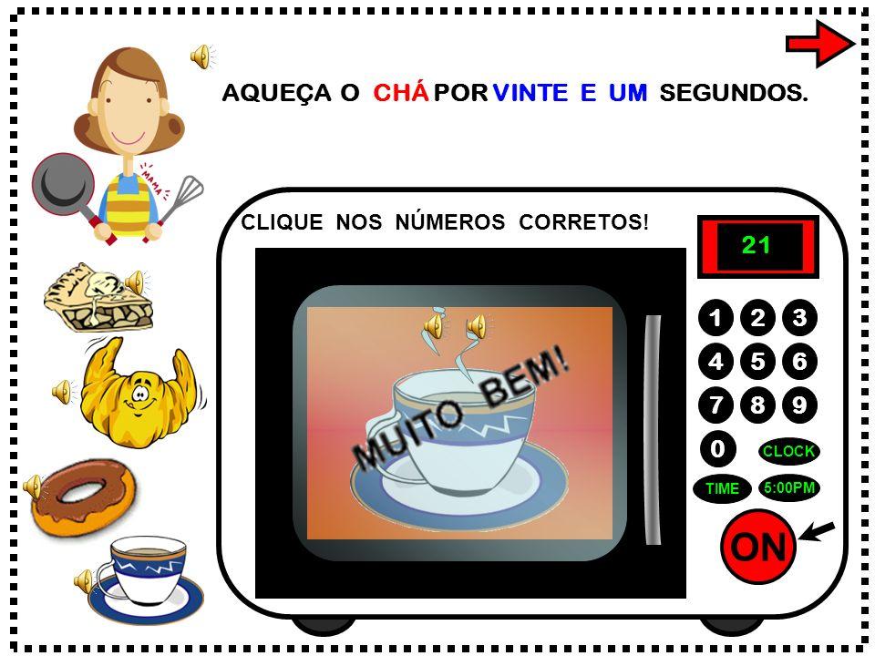 ON 789 456 123 0 9:05 AM CLOCK TIME AQUEÇA A MANTEIGA POR DEZ SEGUNDOS. CLIQUE NOS NÚMEROS CORRETOS! 0 1