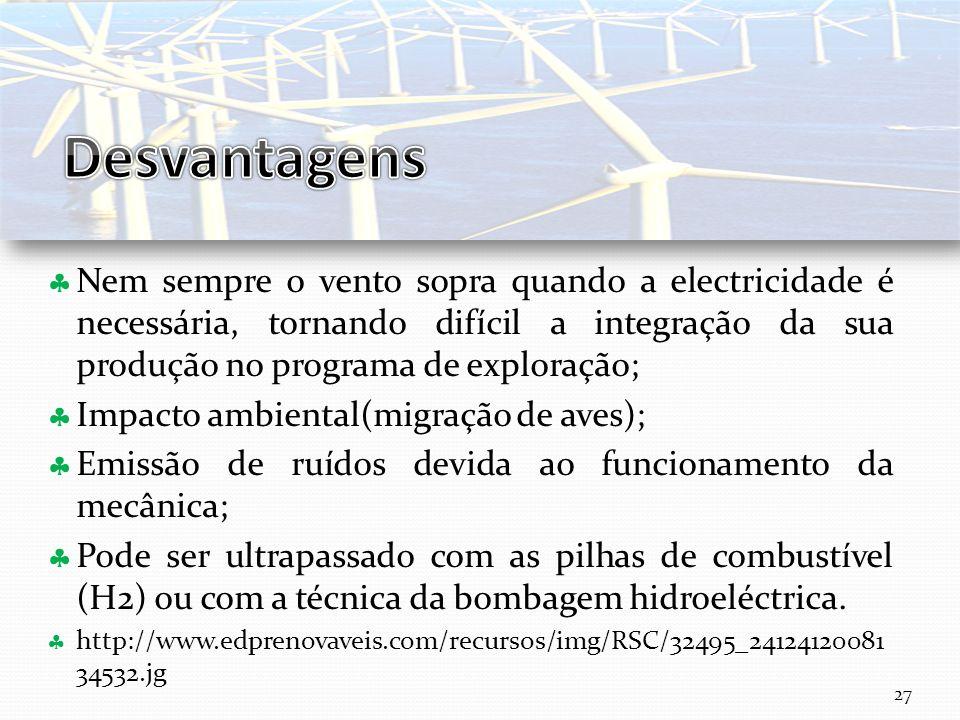 Curso Técnico de Informática e Sistemas Nem sempre o vento sopra quando a electricidade é necessária, tornando difícil a integração da sua produção no