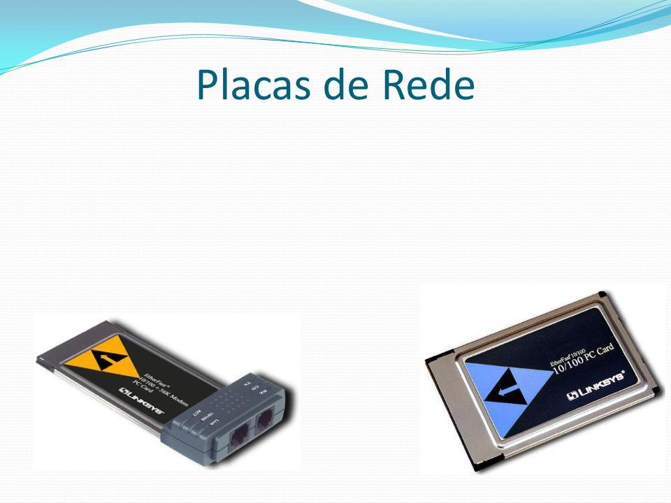 Placas de Rede