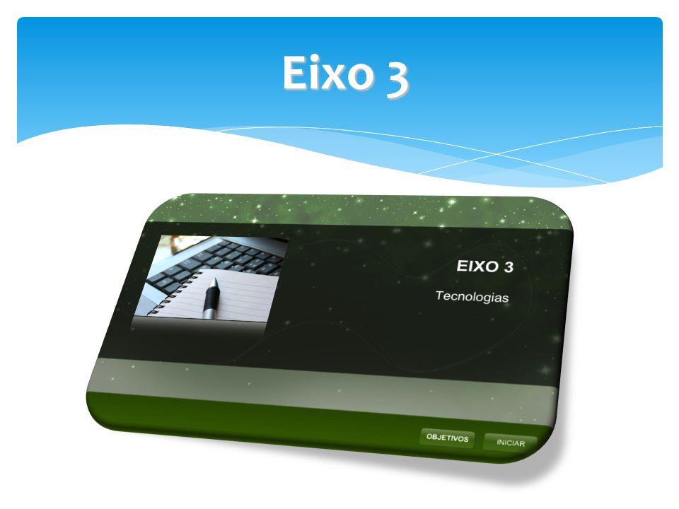 Eixo 3 Eixo 3