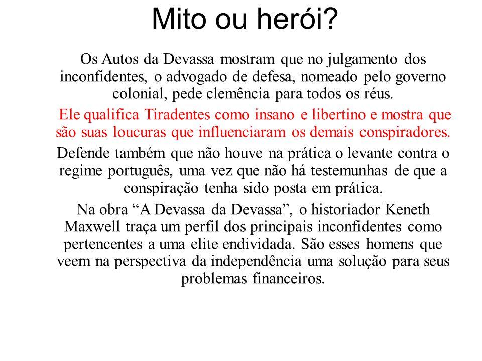 Mito ou herói.