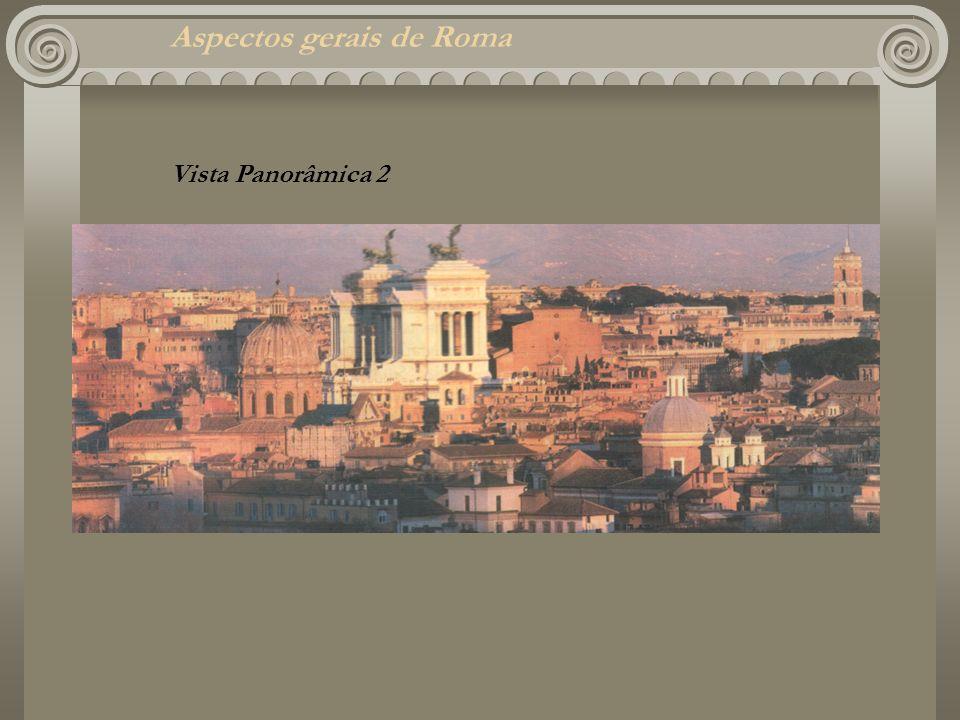 Aspectos gerais de Roma Vista Panorâmica 2