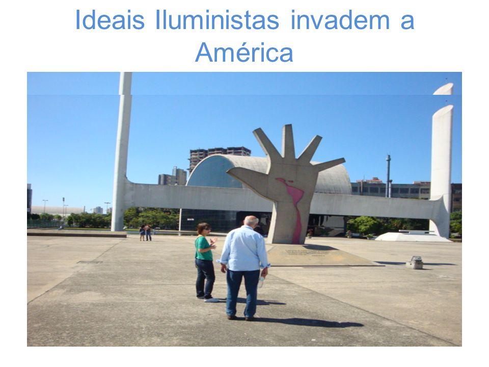 Ideais Iluministas invadem a América