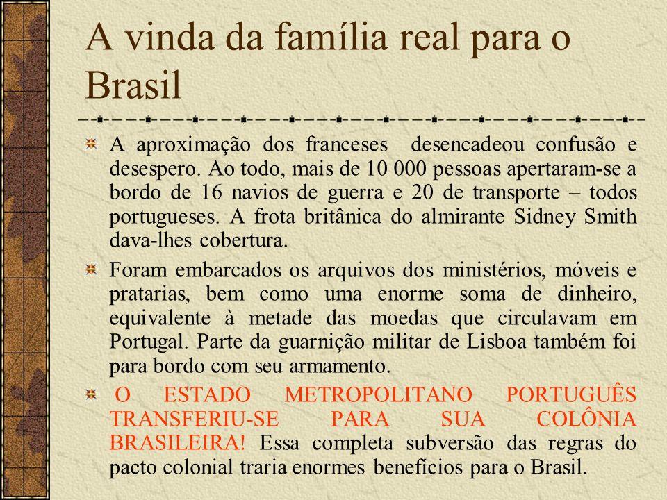 Abertura dos portos A transferência do Estado Português para o Brasil foi fundamental para que nosso país pudesse encaminhar seu processo de emancipação política.