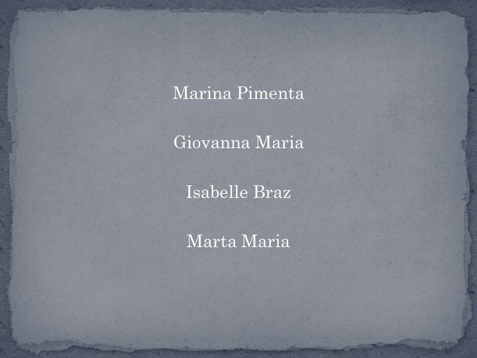 Marina Pimenta Giovanna Maria Isabelle Braz Marta Maria