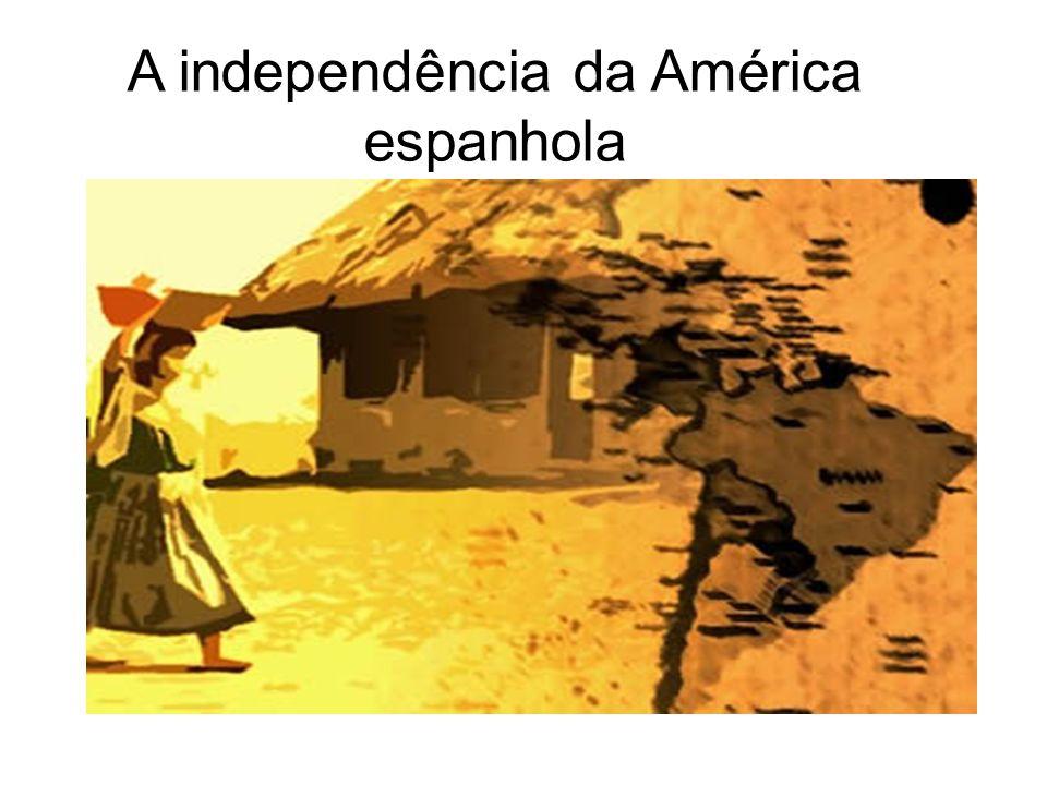 A independência da América espanhola