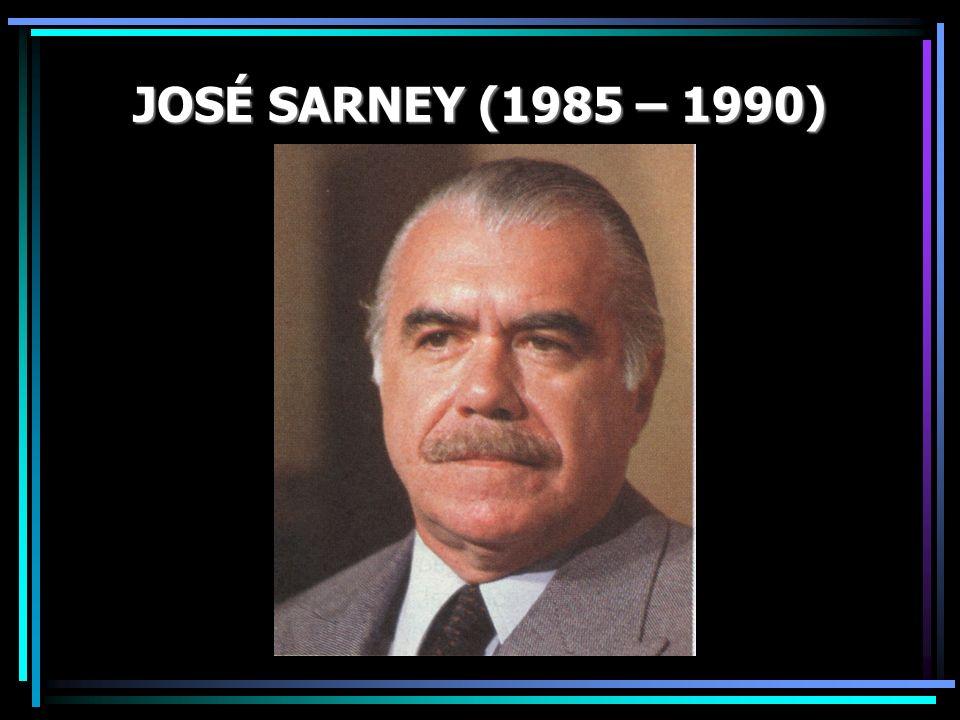JOSÉ SARNEY (1985 – 1990)
