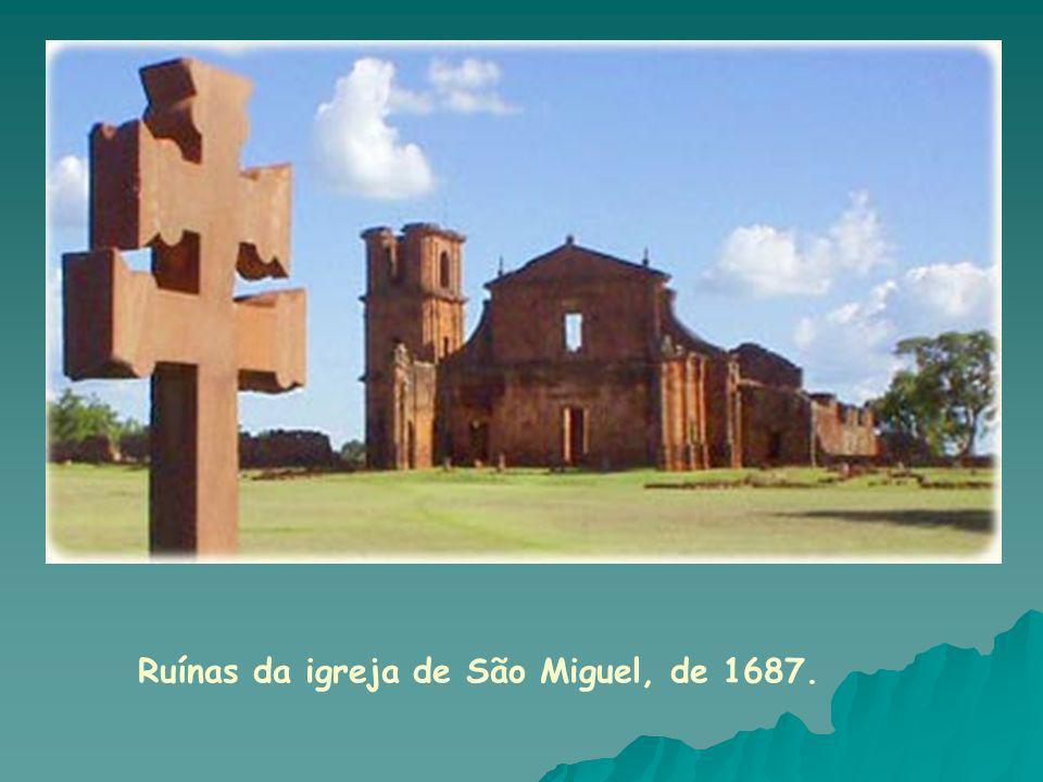 São Miguel das Missões (RJ) No século 17, as missões jesuíticas fundaram 30 povoados na América do Sul, na região onde hoje fazem fronteira o Brasil, a Argentina e o Paraguai.