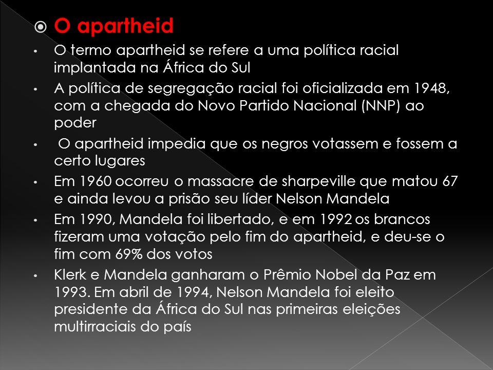 O apartheid O termo apartheid se refere a uma política racial implantada na África do Sul A política de segregação racial foi oficializada em 1948, co