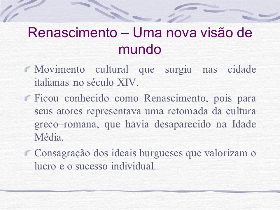 Humanismo – latim : humanus: cultivado, culto.