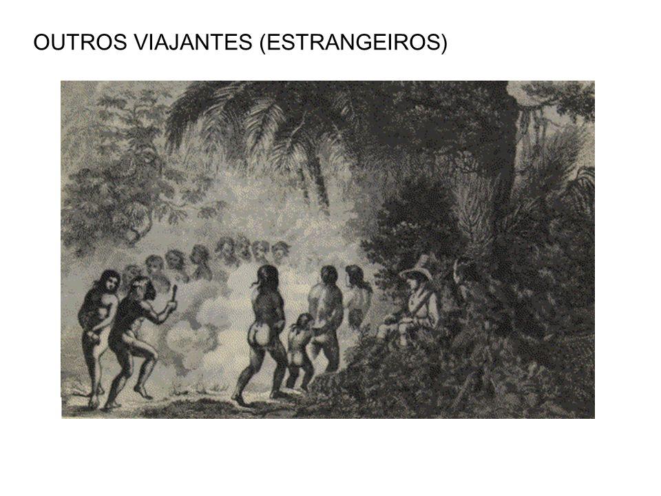 OUTROS VIAJANTES (ESTRANGEIROS)