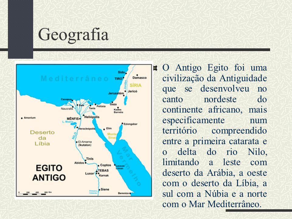 Geografia O Antigo Egito foi uma civilização da Antiguidade que se desenvolveu no canto nordeste do continente africano, mais especificamente num terr