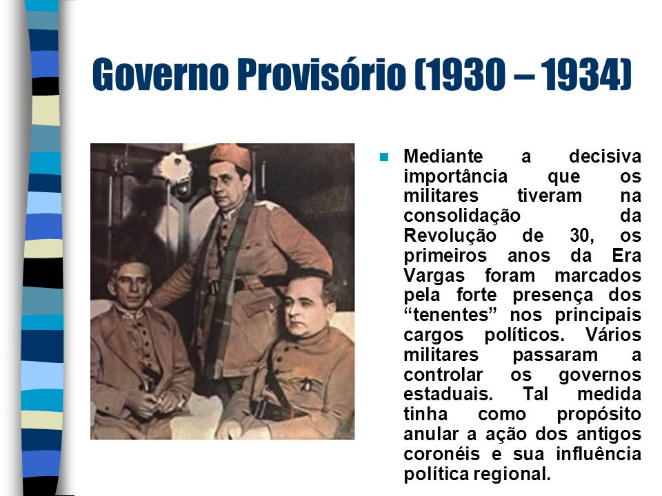 Governo Constitucionalista (1934-1939) Getúlio Vargas convoca a Assembléia em 1933, e em 1934 a nova Constituição foi promulgada.