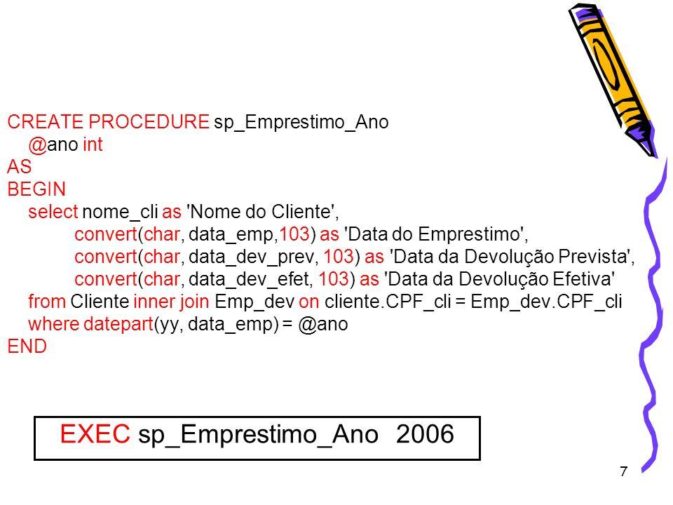 18 CREATE PROCEDURE sp_MediaPreçoEstado @estado char(2), @media float OUTPUT AS BEGIN SET @media = (Select AVG(preco) as Media from fita INNER JOIN Fornecedor_Fita ON Fornecedor_Fita.cod_fita = fita.cod_fita INNER JOIN Fornecedor ON Fornecedor_Fita.CNPJ_forn = Fornecedor.CNPJ_forn where UF_forn = @estado) END PARA EXECUTAR: declare @resultado float exec sp_MediaPreçoEstado PR , @Resultado OUTPUT Print (@Resultado)