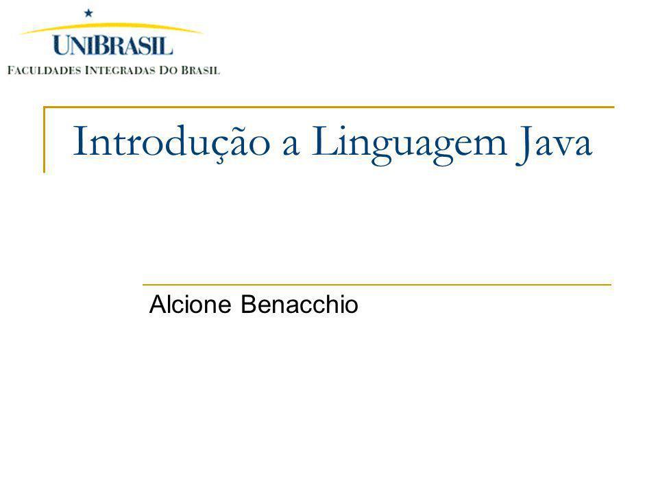 Alcione Benacchio Introdução a Linguagem Java