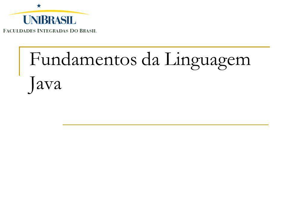 Fundamentos da Linguagem Java