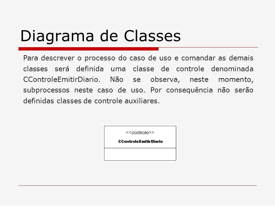 Diagrama de Classes Para descrever o processo do caso de uso e comandar as demais classes será definida uma classe de controle denominada CControleEmi