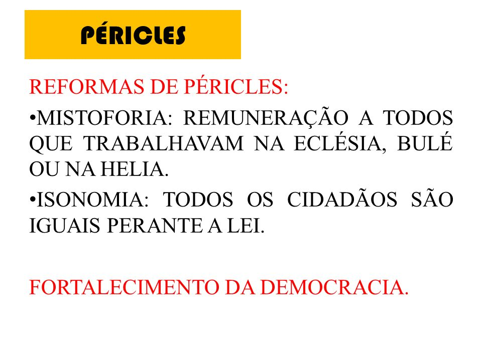 Democracia Inicialmente os eupátridas, classe privilegiada, controlava o poder político.