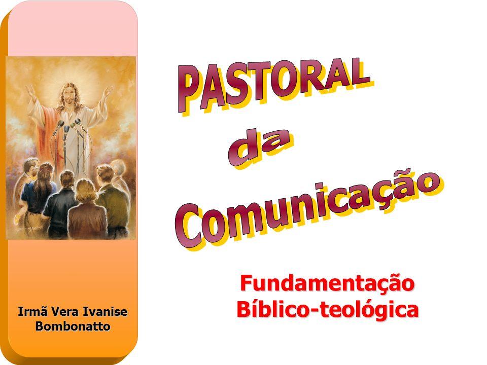 FundamentaçãoBíblico-teológica Irmã Vera Ivanise Bombonatto