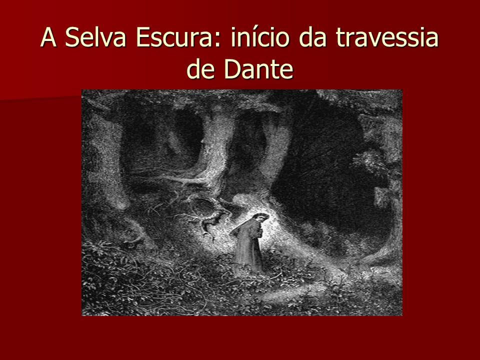 A Selva Escura: início da travessia de Dante
