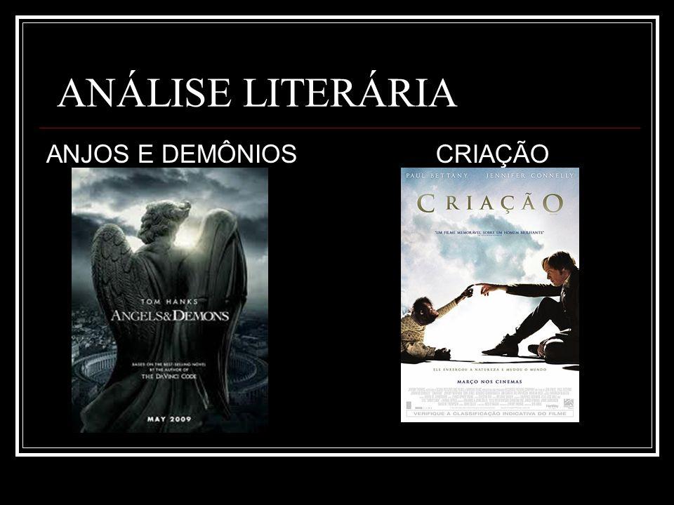 ANÁLISE LITERÁRIA ANJOS E DEMÔNIOSCRIAÇÃO