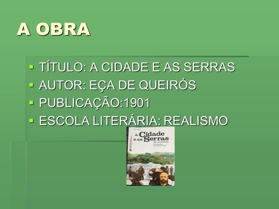 AUTOR EÇA DE QUEIRÓS(1845 /1900) EÇA DE QUEIRÓS(1845 /1900) É um dos mais importantes escritores lusos.