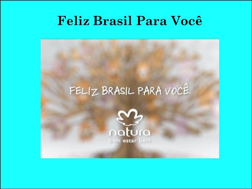 Feliz Brasil Para Você