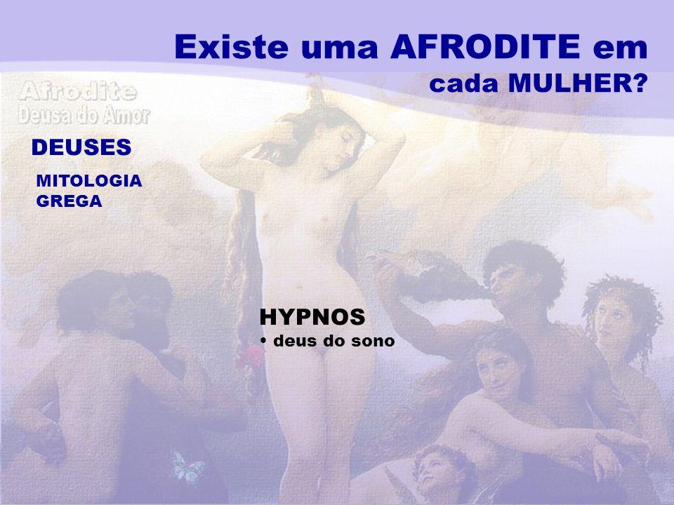 Existe uma AFRODITE em cada MULHER? DEUSES MITOLOGIA GREGA HYPNOS deus do sono