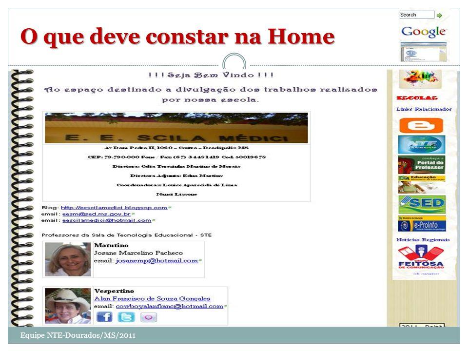 O que deve constar na Home Equipe NTE-Dourados/MS/2011