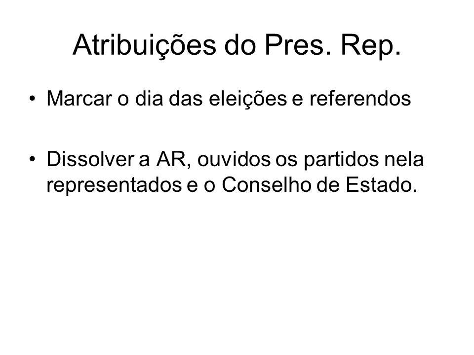 Atribuições do Pres. Rep.