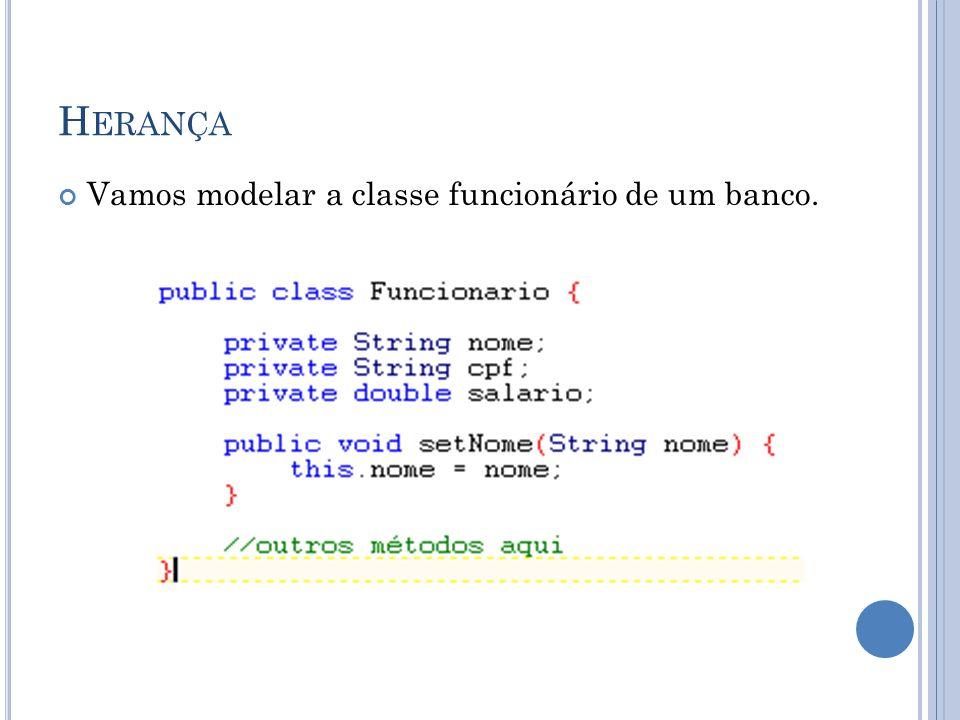 P OLIMORFISMO Método que recebe um argumento do tipo Funcionario.